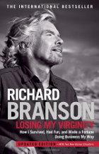 Richard Branson - Losing My Virginity
